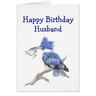 Husband Birthday Humor - The Kingfisher Card