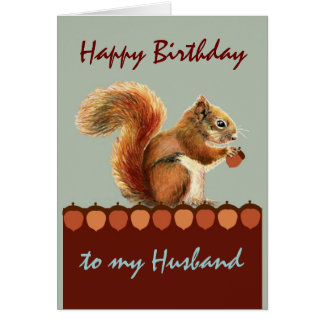 Husband Birthday Still Nuts about You Squirrel Art Card