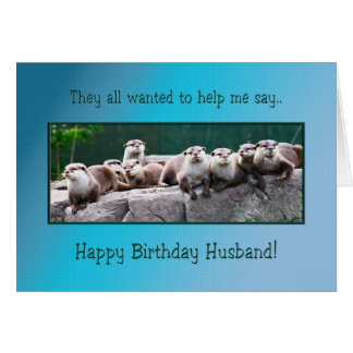Husband Birthday with otters Greeting Card