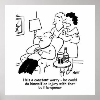 Husband Could Injure Himself with Bottle Opener Poster