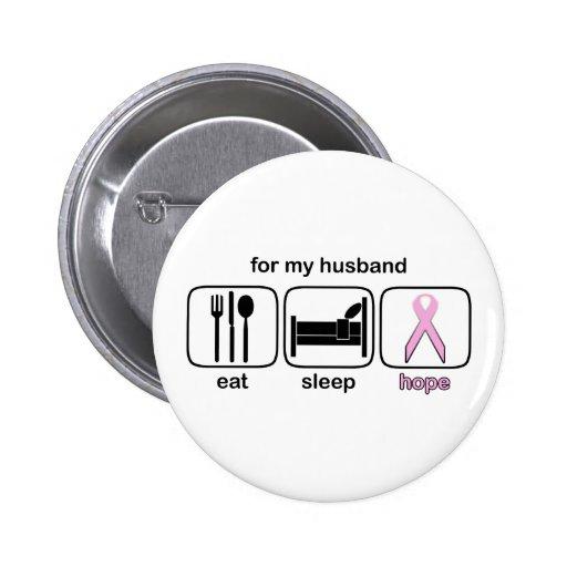 Husband Eat Sleep Hope - Breast Cancer Pinback Button