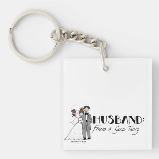 Husband: found a good thing Single-Sided square acrylic key ring