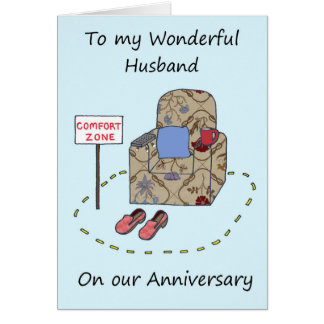 Husband Happy Anniversary Comfort Zone Greeting Card