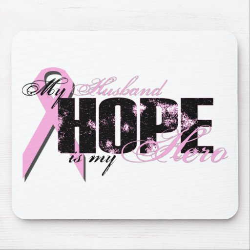 Husband My Hero - Breast Cancer Hope Mouse Pad