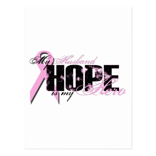 Husband My Hero - Breast Cancer Hope Post Card