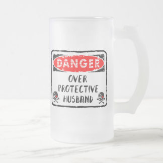 Husband Over Protective Frosted Glass Beer Mug