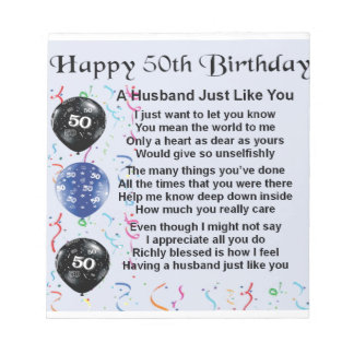 Husband Poem - 50th Birthday Notepad
