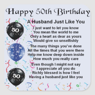 Husband Poem - 50th Birthday Square Sticker