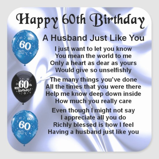 Husband Poem 60th Birthday Square Sticker Zazzle Co Uk