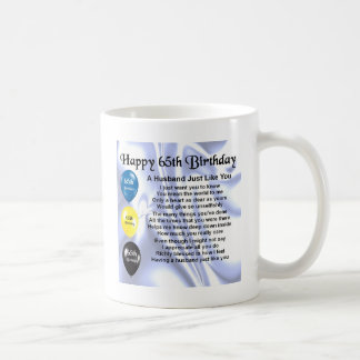 Husband Poem - 65th Birthday Coffee Mug