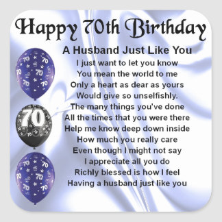 Husband Poem - 70th Birthday Square Sticker