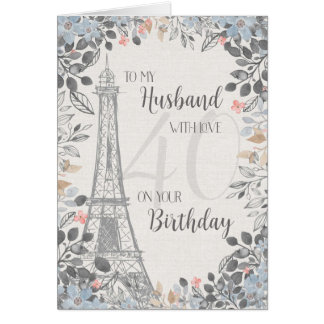 Husband Romantic 40th Birthday Eiffel Tower Card