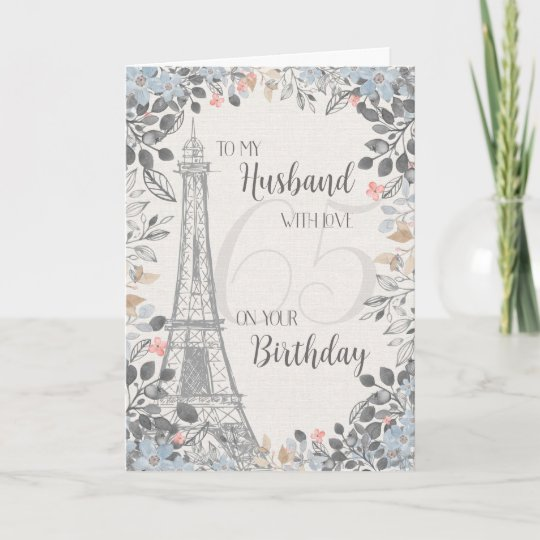 Husband Romantic 65th Birthday Eiffel Tower Card