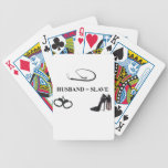 HUSBAND = SLAVE PLAYING CARDS