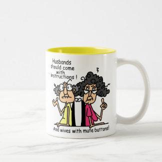 Husbands and Wives Attitude Humor Mug