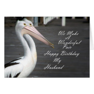 Husbands Birthday Pelicans Card