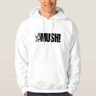 Husky Mush! Hoodie
