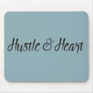 Hustle and Heart Typography Mouse Mat