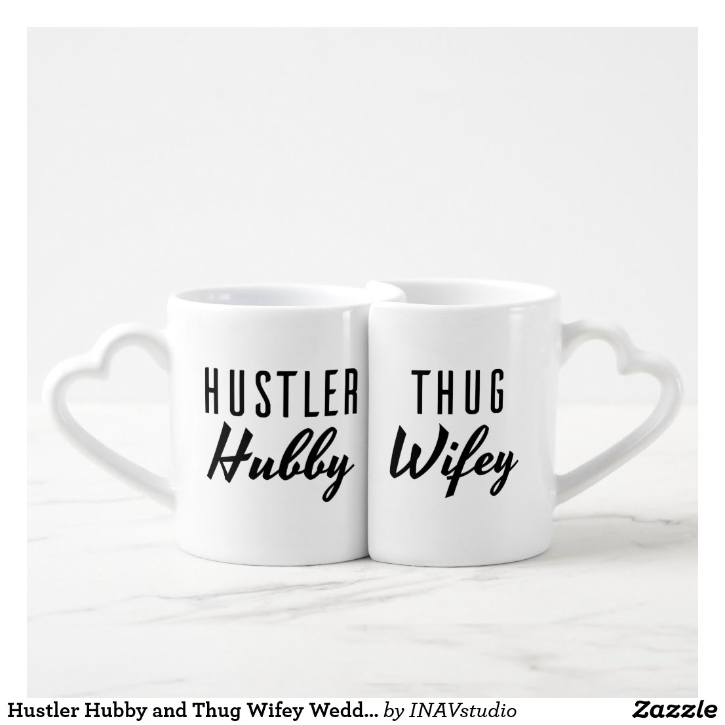 Hustler Hubby and Thug Wifey Wedding Mug