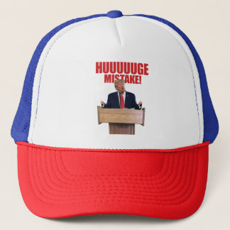 Huuuuuge Mistake Donald Trump Hat