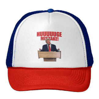 Huuuuuge Mistake Donald Trump Hat