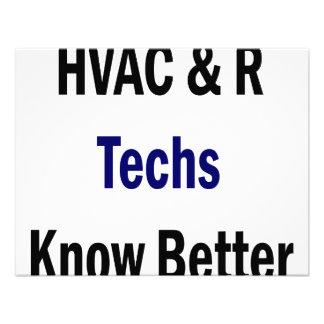 HVAC R Techs Know Better Custom Announcements