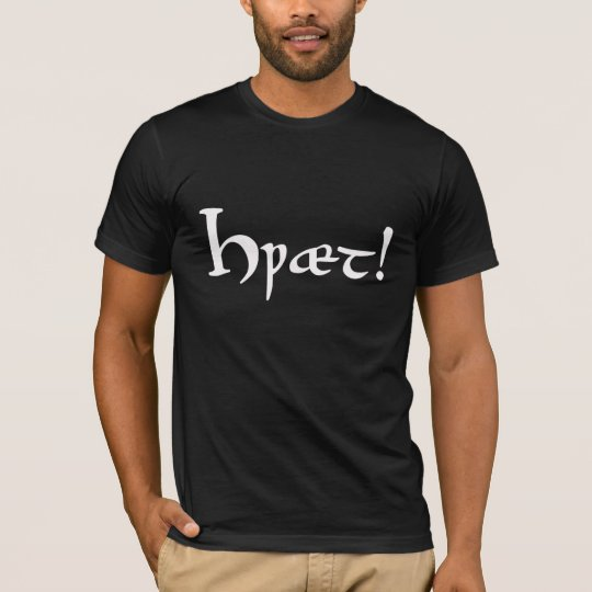 Hwæt! Beowulf Old English T-Shirt