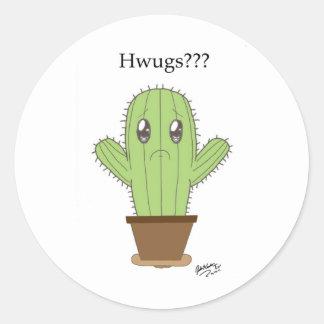 """""""Hwugs???"""" Cactus Classic Round Sticker"""