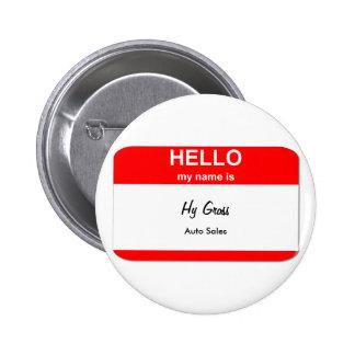Hy Gross, Auto Sales 6 Cm Round Badge