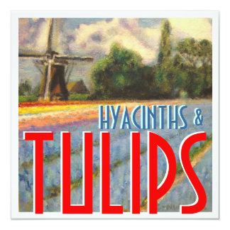 Hyacinths and Tulips Windmill Card