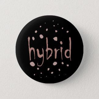 Hybrid alien cross breed mixed race new species 6 cm round badge