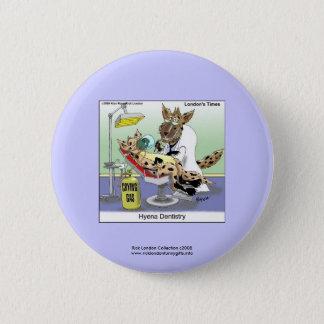 Hyena Dentistry Cartoon Funny Novelty Button