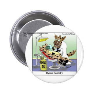 Hyena Dentistry Funny Gifts, Tees & Collectibles 6 Cm Round Badge