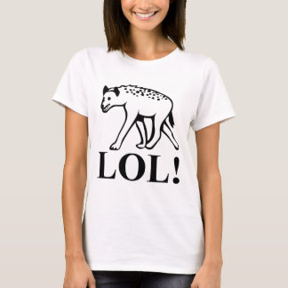 Hyena - Laughing Out Loud LOL T-Shirt