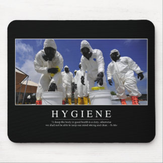 Hygiene: Inspirational Quote Mouse Pad