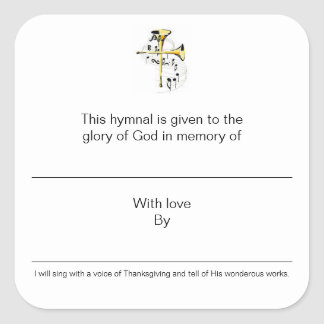 Hymnal Plates In Memory of Square Sticker
