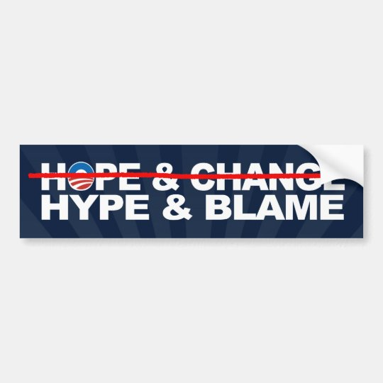 Hype and Blame, Anti-Obama Theme Bumper Sticker
