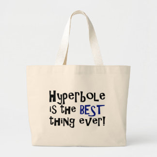 Hyperbole is the best thing ever! jumbo tote bag