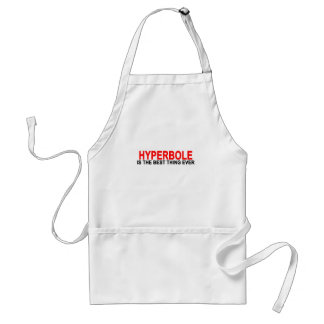 Hyperbole The best thing ever T-Shirts.png Standard Apron