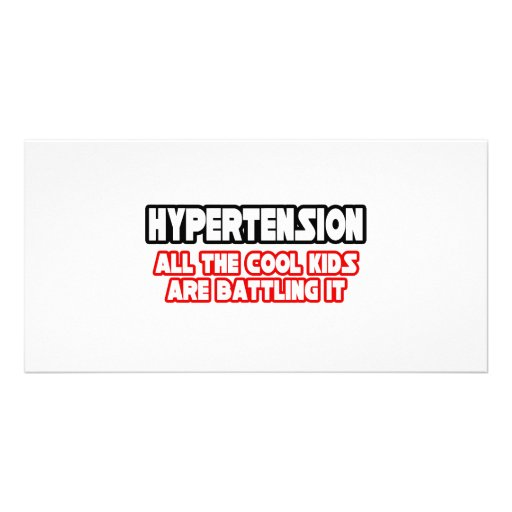 Hypertension...Cool Kids Picture Card