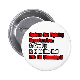 Hypertension Fighting Options 6 Cm Round Badge