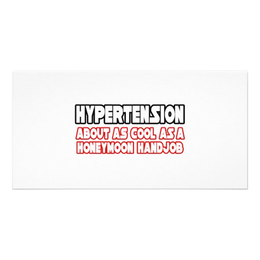 Hypertension...Not Cool Photo Card