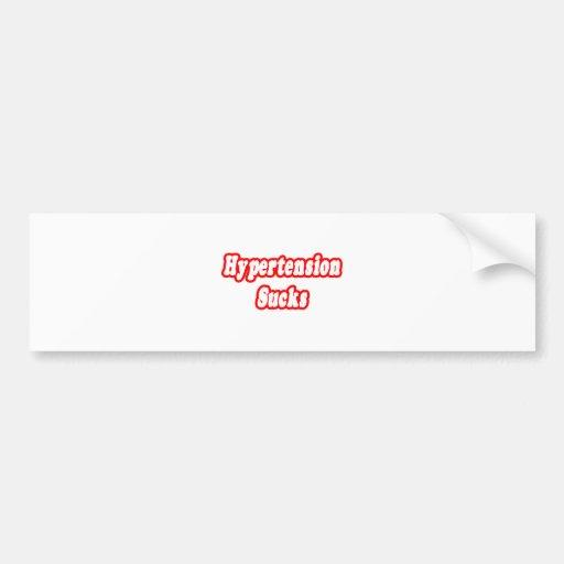 Hypertension Sucks Bumper Stickers