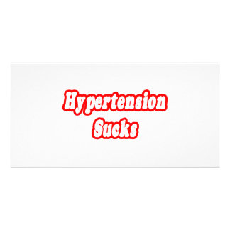 Hypertension Sucks Custom Photo Card