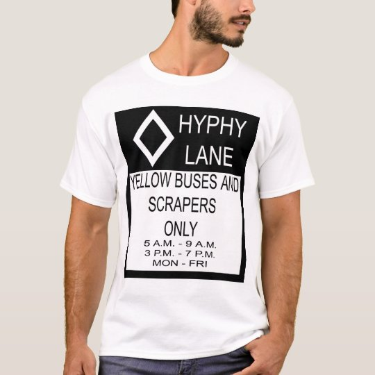 Hyphy Lane T-Shirt
