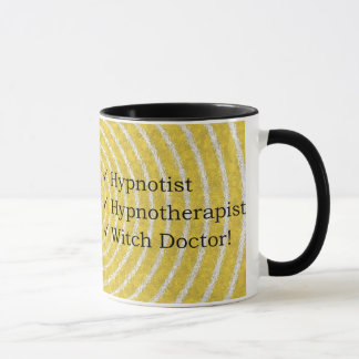 Hypnotist, Hypnotherapist & Witch Doctor Mug! Mug