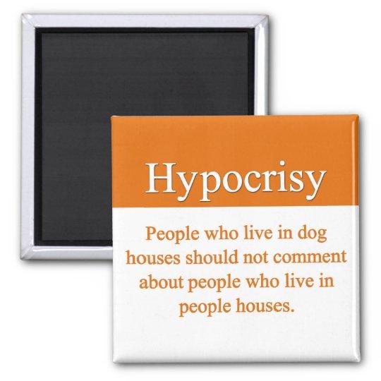 Hypocrisy Magnet
