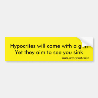 Hypocrites Bumper Sticker