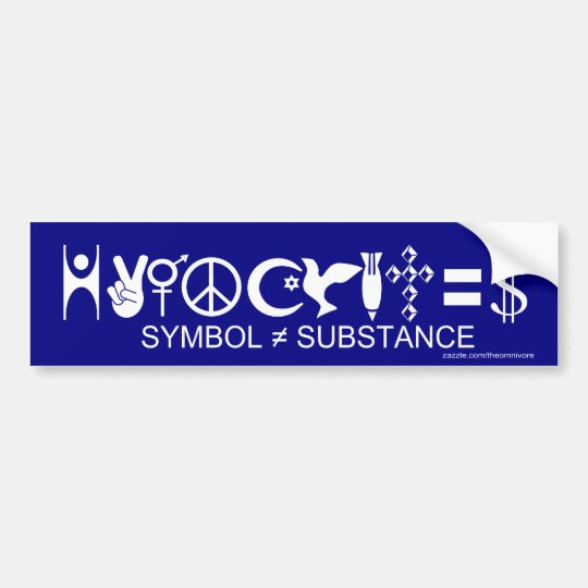 hypocrites symbol substance bumper sticker