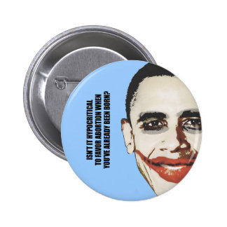 Hypocritial to be in favor of abortion 6 cm round badge